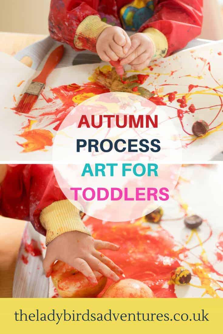 Autumn process art for toddlers activity #art #eyfs #autumn #sensoryplay
