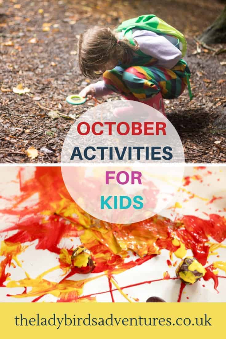 October activities for kids including outdoor activities, sensory play, learning through play, arts and crafts as well as what books to read