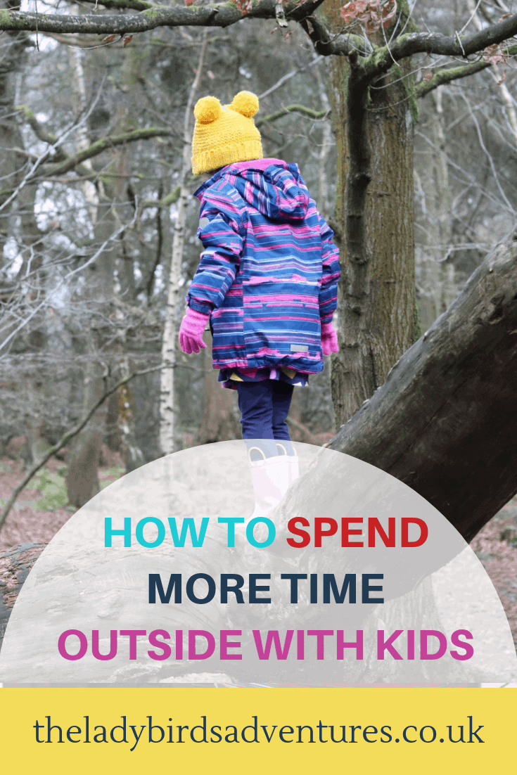 Pin for how to get kids outside more