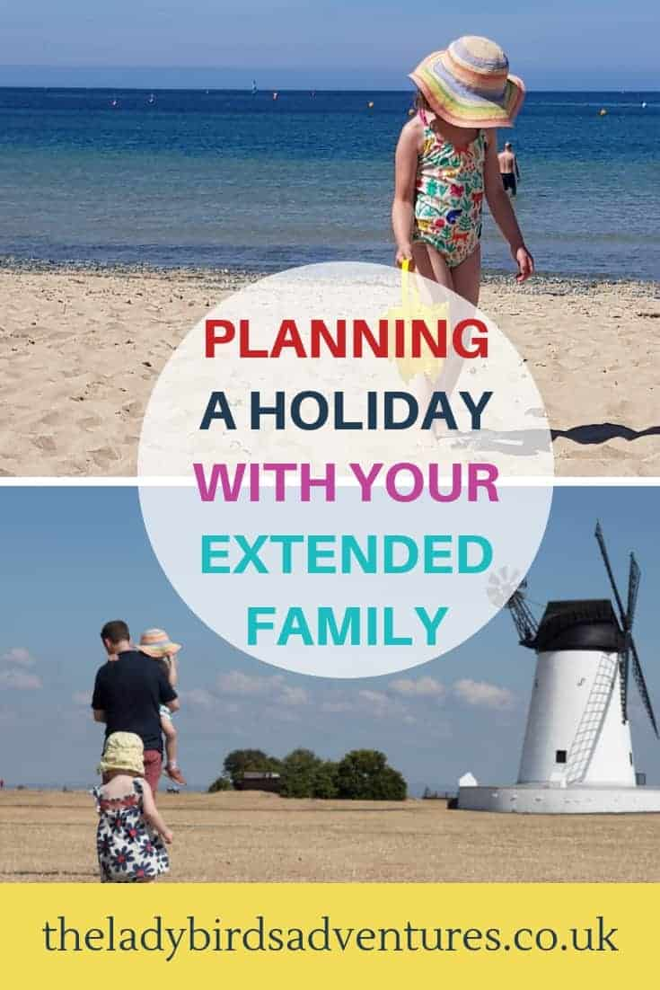 Planning and extended family holiday